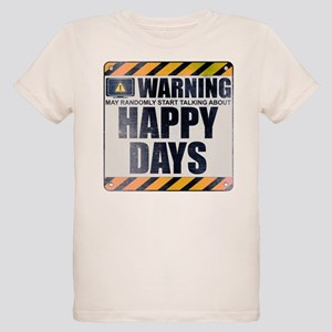 Warning: Happy Days Organic Kid's T-Shirt