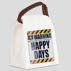 Warning: Happy Days Canvas Lunch Bag