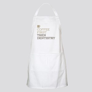Coffee Then Dentistry Apron
