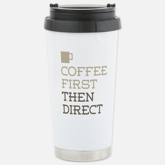 Coffee Then Direct Stainless Steel Travel Mug