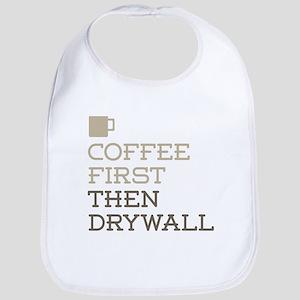 Coffee Then Drywall Bib