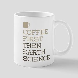 Coffee Then Earth Science Mugs