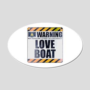 Warning: Love Boat 22x14 Oval Wall Peel