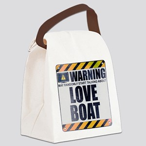 Warning: Love Boat Canvas Lunch Bag