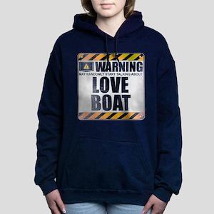 Warning: Love Boat Woman's Hooded Sweatshirt