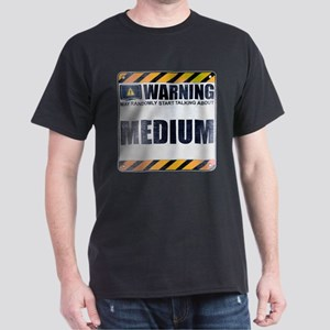 Warning: Medium Dark T-Shirt