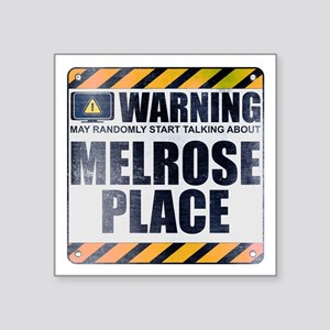 "Warning: Melrose Place Square Sticker 3"" x 3"""