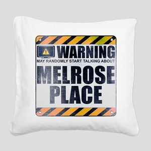 Warning: Melrose Place Square Canvas Pillow