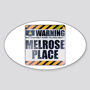 Warning: Melrose Place Oval Sticker