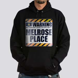 Warning: Melrose Place Dark Hoodie