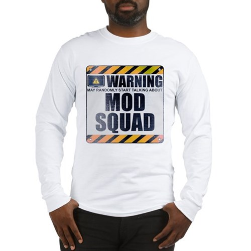 Warning: Mod Squad Long Sleeve T-Shirt