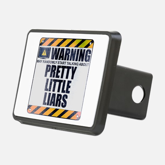 Warning: Pretty Little Liars Hitch Cover