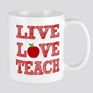 Live, Love, Teach Mugs