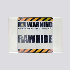 Warning: Rawhide Rectangle Magnet