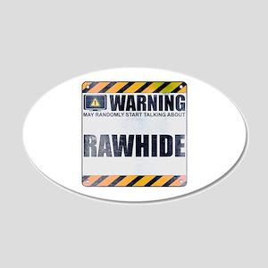 Warning: Rawhide 22x14 Oval Wall Peel