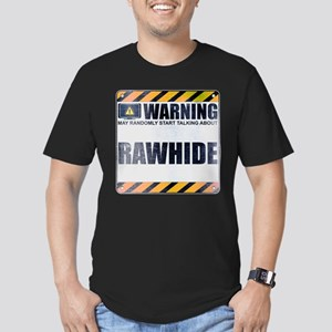 Warning: Rawhide Men's Dark Fitted T-Shirt