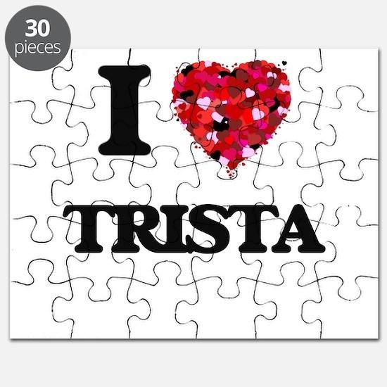 I Love Trista Puzzle