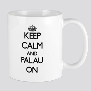 Keep calm and Palau ON Mugs