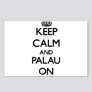 Keep calm and Palau ON Postcards (Package of 8)