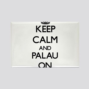 Keep calm and Palau ON Magnets