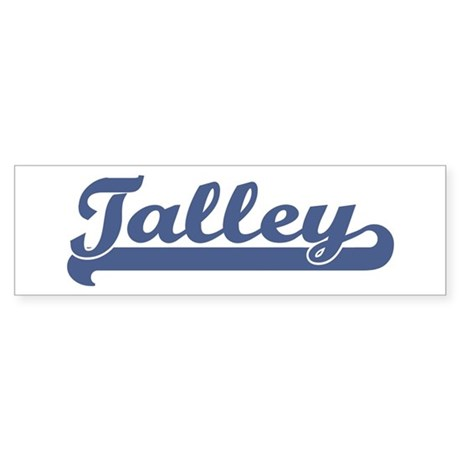 Talley (sport-blue) Bumper Sticker