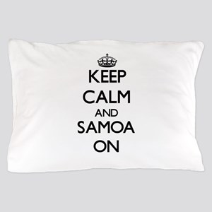 Keep calm and Samoa ON Pillow Case