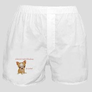 When God Made Chihuahuas Boxer Shorts