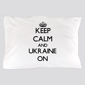 Keep calm and Ukraine ON Pillow Case
