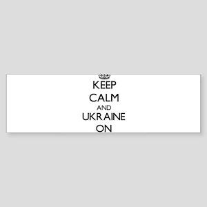Keep calm and Ukraine ON Bumper Sticker