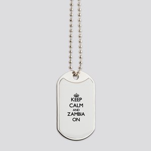 Keep calm and Zambia ON Dog Tags
