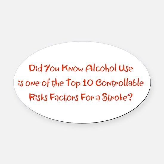 Alcohol Use Stroke Risk Factors Br Oval Car Magnet