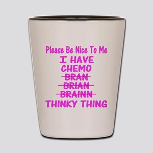 Funny Cancer Chemo Brain Pink Shot Glass