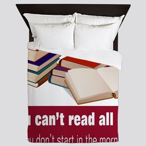 You can't read all day Queen Duvet