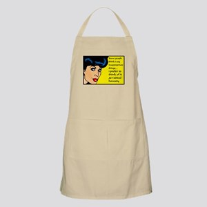 I say inappropriate things Apron