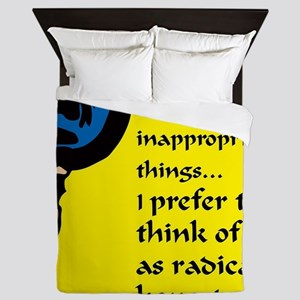 I say inappropriate things Queen Duvet