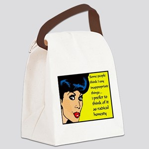 I say inappropriate things Canvas Lunch Bag