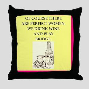 perfect women drink wine Throw Pillow