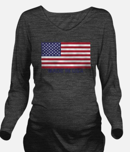 MADE IN USA (w/flag) Long Sleeve Maternity T-Shirt