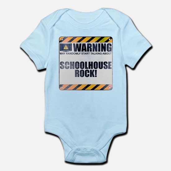 Warning: Schoolhouse Rock! Infant Bodysuit