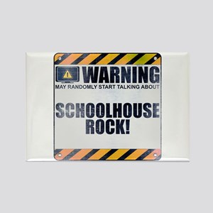 Warning: Schoolhouse Rock! Rectangle Magnet