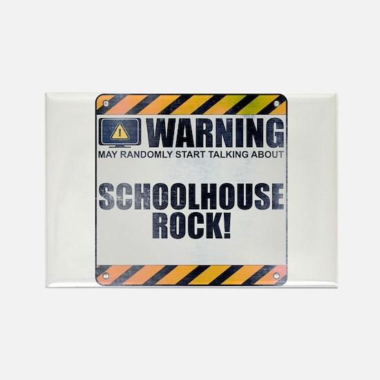 Warning: Schoolhouse Rock! Rectangle Magnet