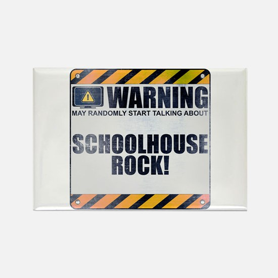 Warning: Schoolhouse Rock! Rectangle Magnet (10 pa