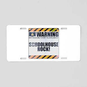 Warning: Schoolhouse Rock! Aluminum License Plate