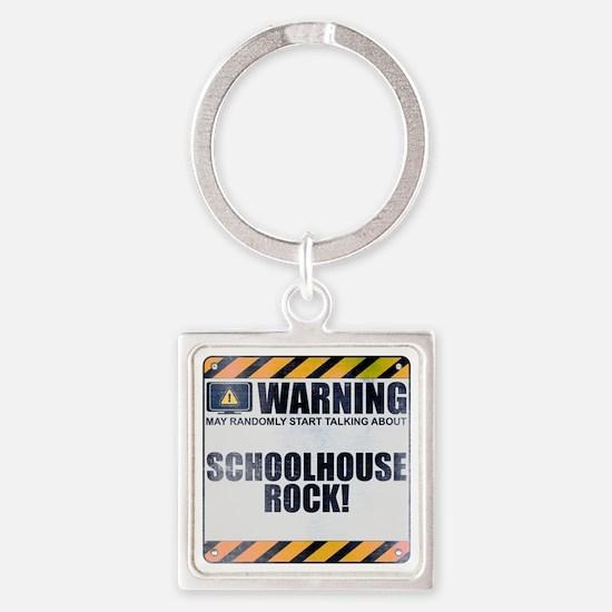 Warning: Schoolhouse Rock! Square Keychain