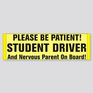 Student Driver And Nervous Parent Bumper Sticker