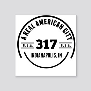 A Real American City Indianapolis IN Sticker