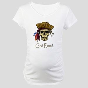 Got Rum? Maternity T-Shirt
