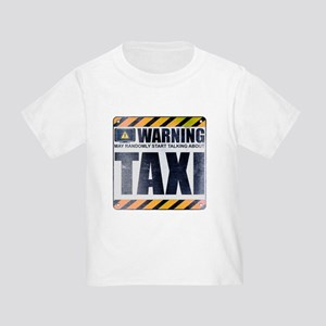 Warning: Taxi Infant/Toddler T-Shirt