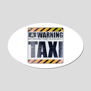 Warning: Taxi 22x14 Oval Wall Peel