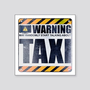"""Warning: Taxi Square Sticker 3"""" x 3"""""""
